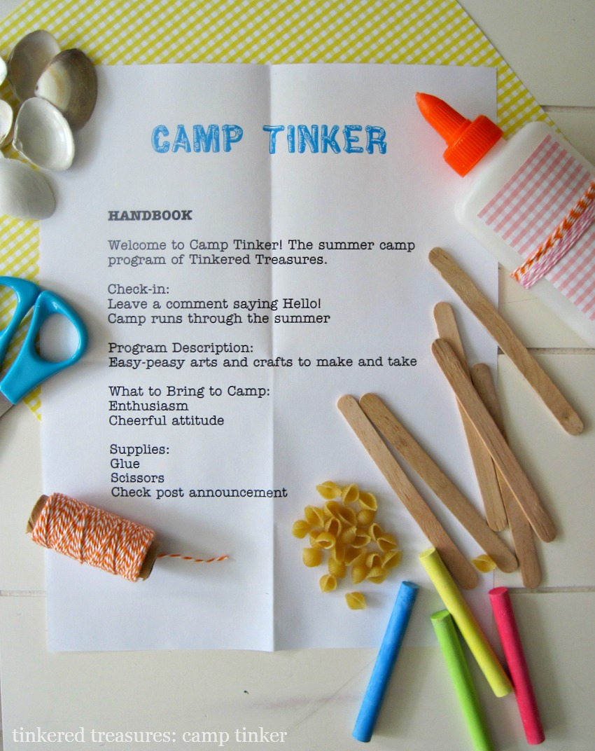 Tinkered treasures camp tinker welcome for Summer camp arts and crafts projects