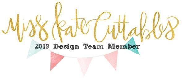 2019 Miss Kate Cuttables Design Team Member