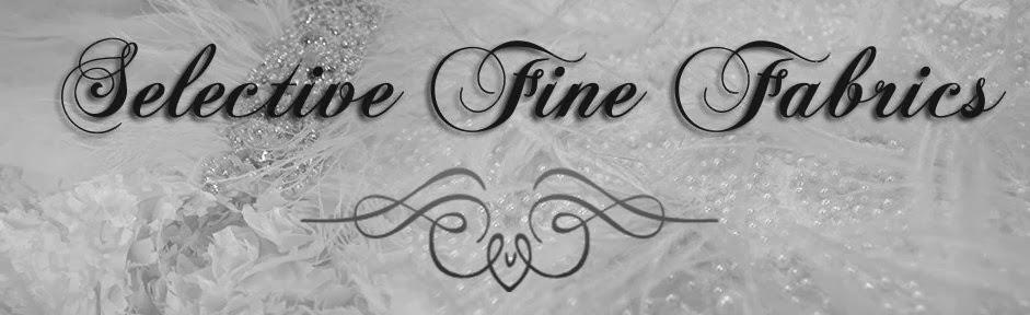 Selective Fine Fabrics