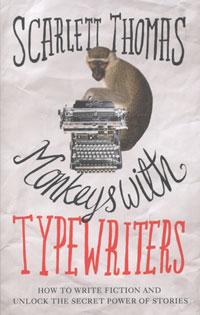 Scarlett Thomas - Monkeys With Typewriters
