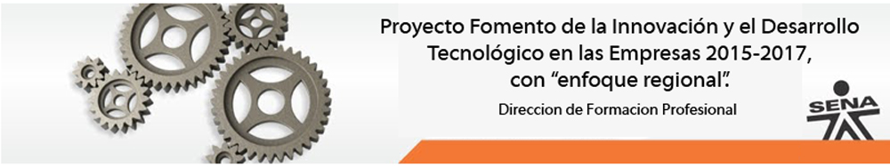 Fomento de la Innovación y el Desarrollo Tecnológico en las Empresas 2015-2017