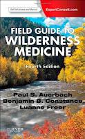 Field Guide to Wilderness Medicine - meilleur livre de médecine pour le survivalisme et le bushcraft