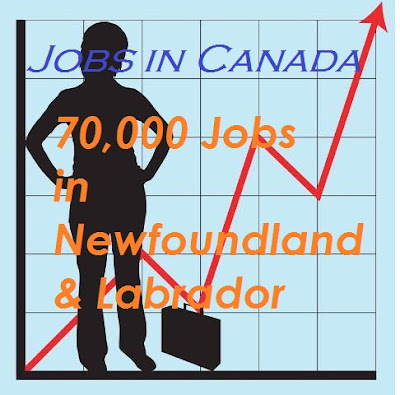70,000 Jobs in Canada Province Newfoundland & Labrador Projected in the Coming Decade