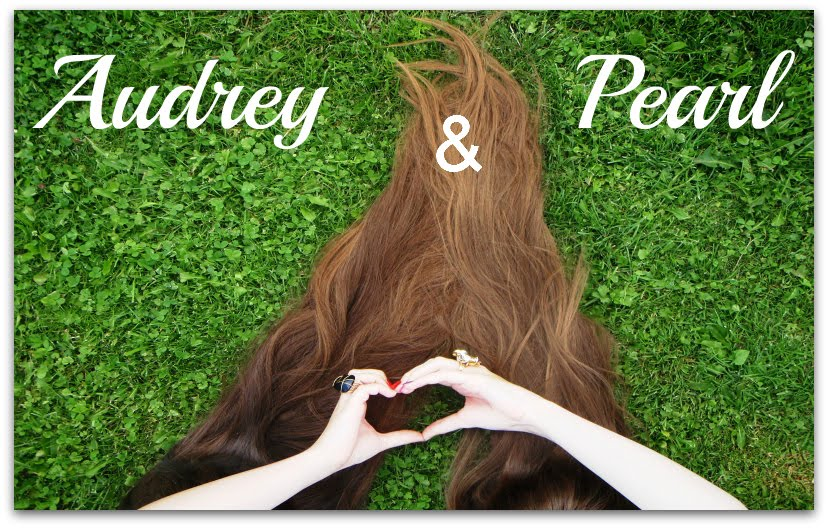 Audrey & Pearl