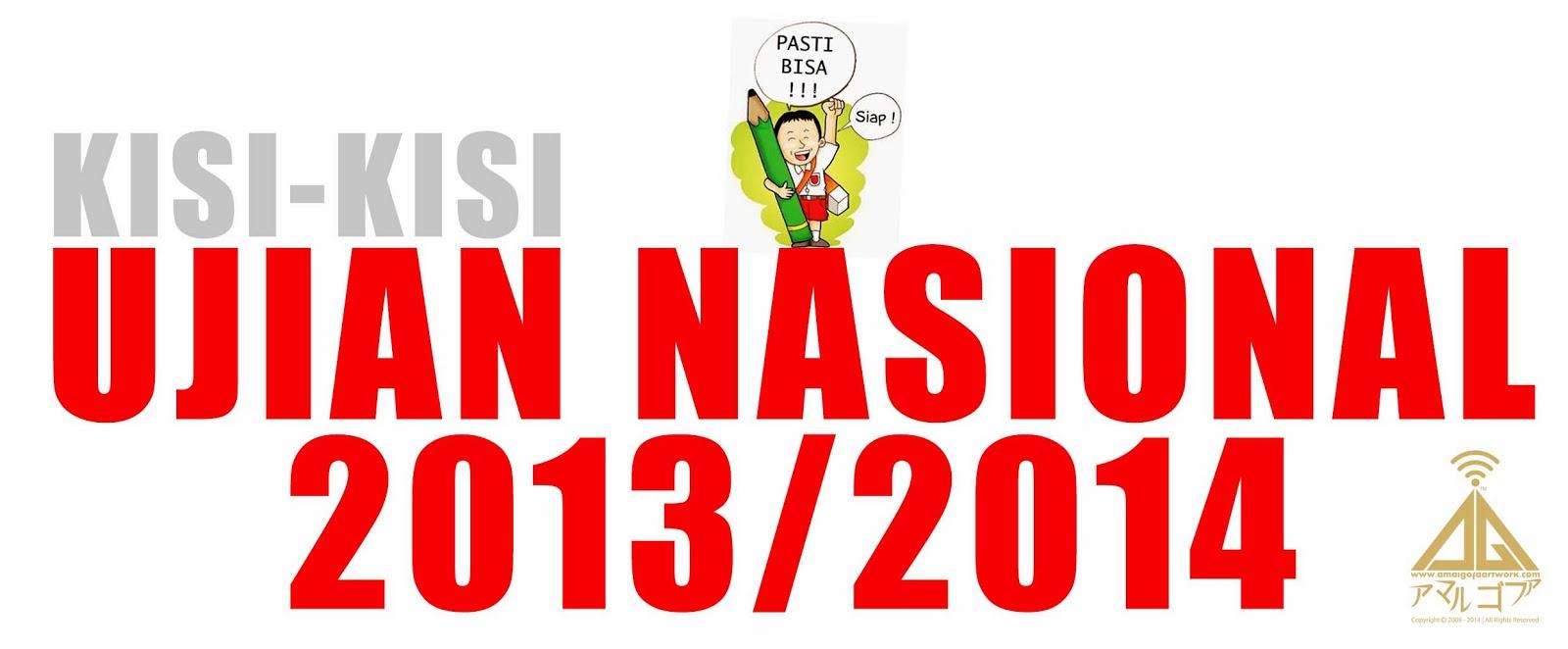Kisi-kisi ujian nasional 2014