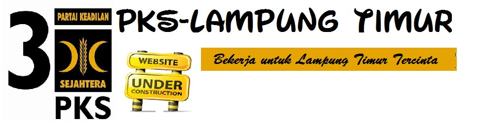 PKS Lampung Timur | Situs Resmi DPD PKS Lampung Timur