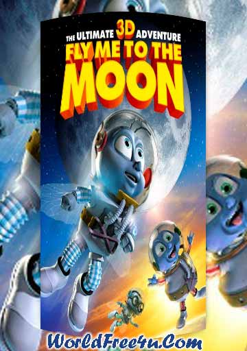 Fly Me To The Moon 2008 In Hindi Dubbed 300mb Single Links Bluray