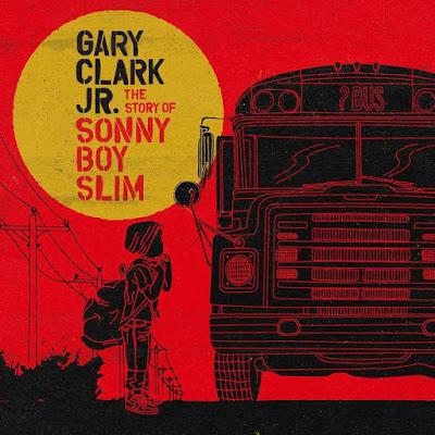 Gary Clark Jr. - The Story Of Sonny Boy Slim (2015)