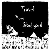 Travel your Backyard