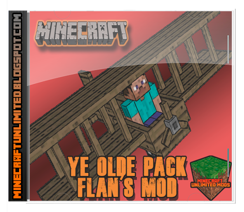 Ye Olde Pack Flan's Mod Minecraft