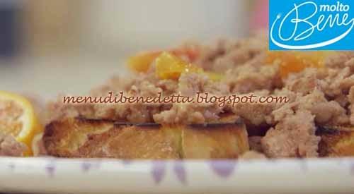 Bruschette con Salsiccia all'Arancia ricetta Parodi per Molto Bene su Real Time