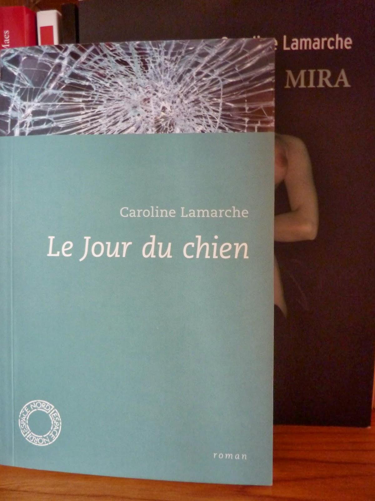 Le jour du chien - Caroline Lamarche