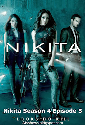 Nikita Season 4 Episode 5 Watch Online