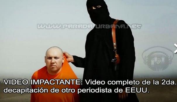 VIDEO  IMPACTANTE - Video de la decapitacion de otro periodista norteamericano