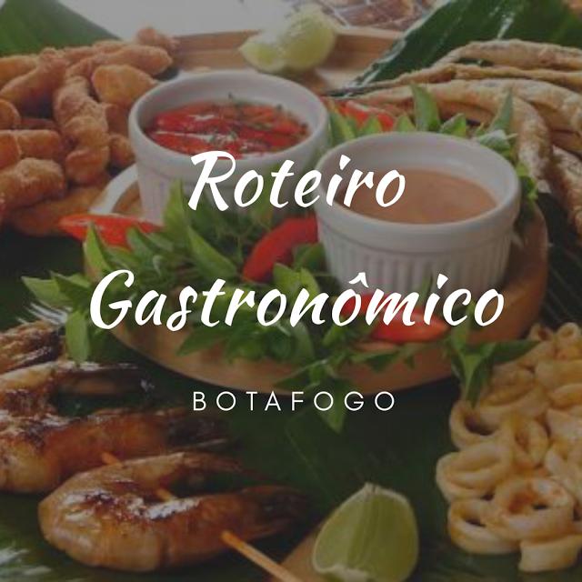 Top20: Roteiro Gastronômico em Botafogo!