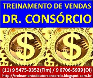 TREINAMENTO DE VENDAS É COM O DR. CONSÓRCIO