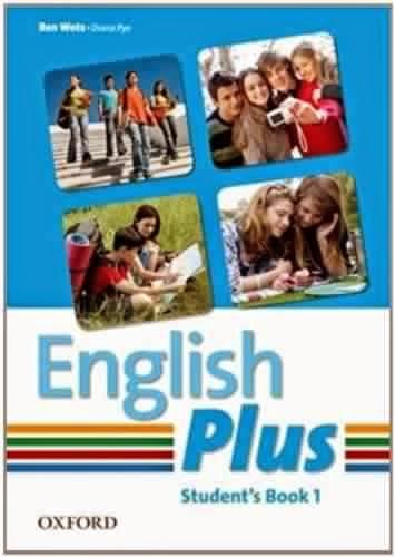 English Plus 1 : SB + TB + WB + Keys + Tests + Audio Author : Ben Wetz  & Diana Pye