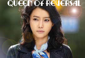 Queen of Reversal Drama Korea Terbaru Indosiar | Sinopsis Queen of ...