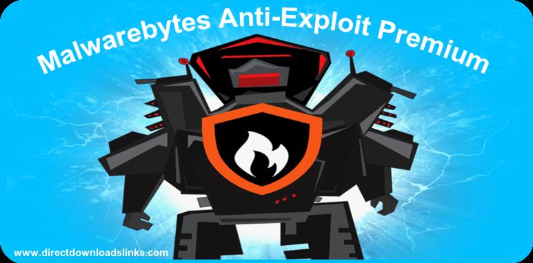 Malwarebytes Anti-Exploit Premium 1.06.1 incl Serial