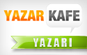 / YAZAR KAFEM /
