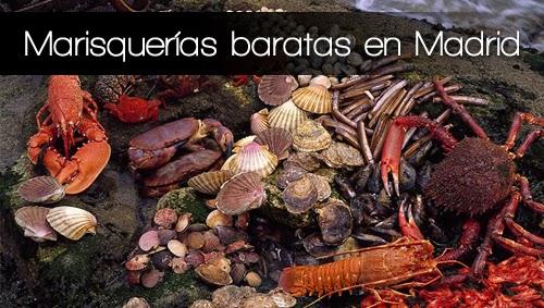 Marisquerias Baratas Madrid