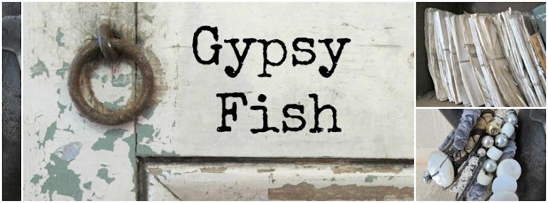 Gypsy Fish