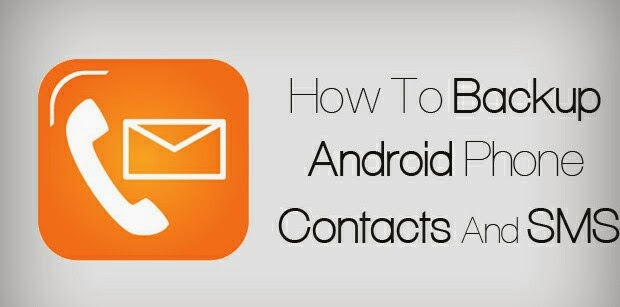 Android Tips & Tricks - How to Backup Contacts & SMS on Android Phones