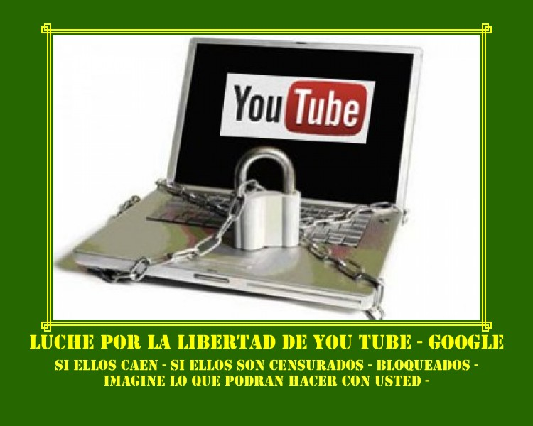 GOOGLE - YOU TUBE SON PODEROSOS
