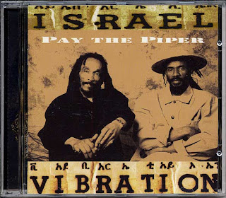 Israel Vibration - Pay The Pipper