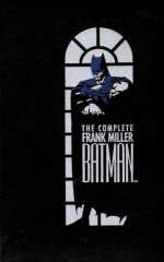 The Complete Frank Miller Batman
