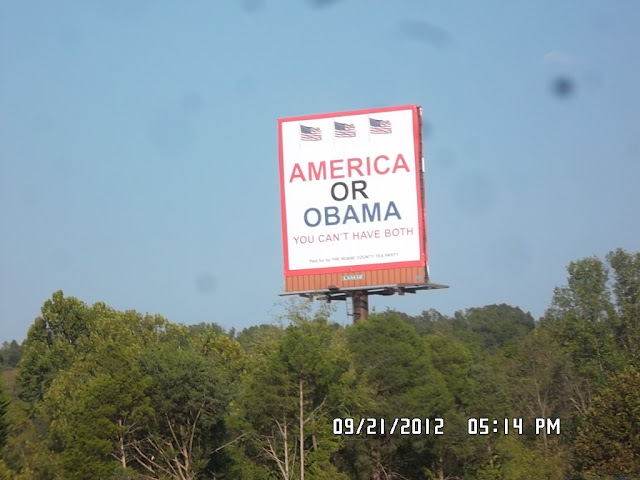 "Picture of Billboard on Highway here in East Tennessee ""America or Obama - You Can't have Both"""