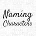 Naming Characters