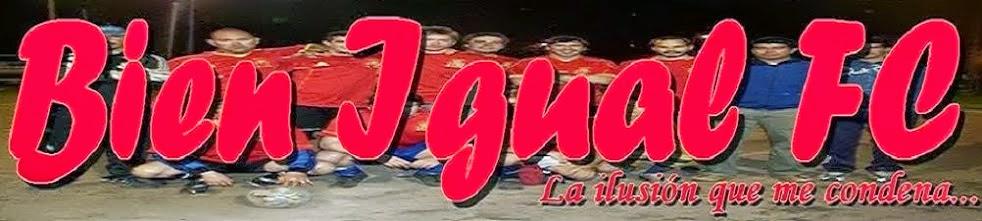 Bien Igual FC