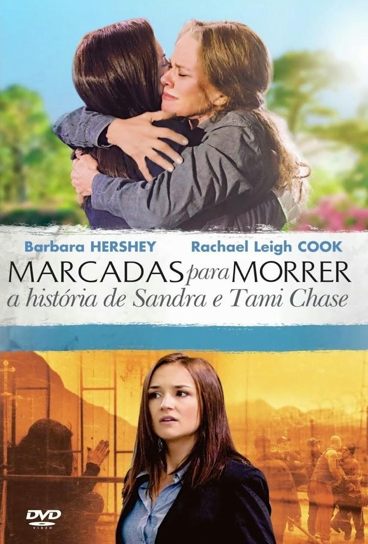 Marcadas para Morrer: A História de Sandra e Tammi Chase – Dublado (2012)