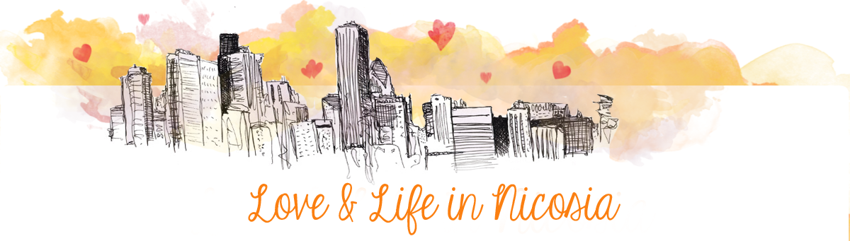 Love &amp; Life in Nicosia