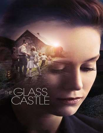 The Glass Castle 2017 Full English Movie Download