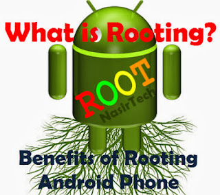 What is Rooting and Benefits of Rooting Your Android Phone Guide