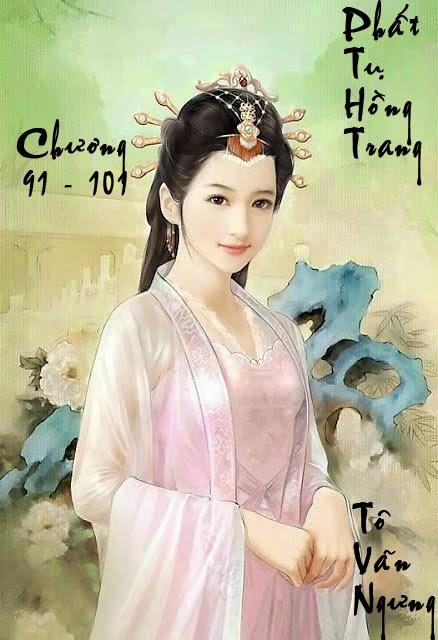 Phất Tụ Hồng Trang – Nam Mệnh Vũ – Chương 91 - 100 | Bách hợp tiểu thuyết