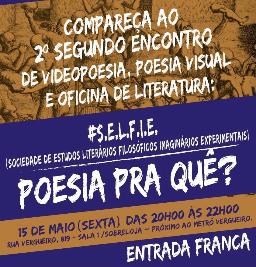 S.E.L.F.I.E ( Sociedade de Estudos Literários Filosóficos Imaginários Experimentais)