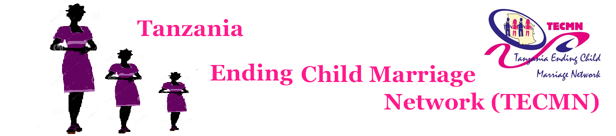 Tanzania Ending Child Marriage Network( TECMN)