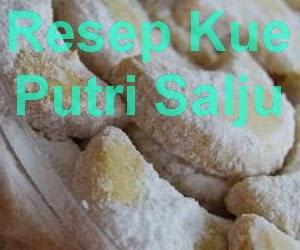 Resep Kue Putri Salju Gurih dan Enak