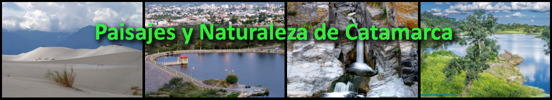 Paisajes Y Naturaleza de Catamarca