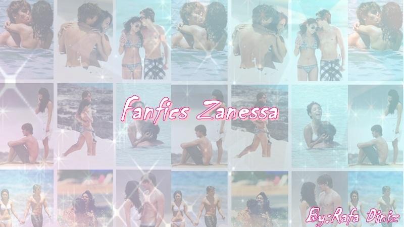 Fanfics Zanessa