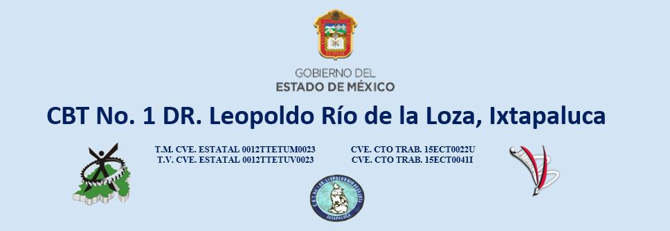 CBT No. 1  Dr. Leopoldo Río de la Loza, Ixtapaluca