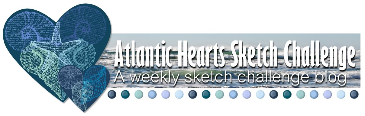 Atlantic Hearts Sketch Challenge Designer