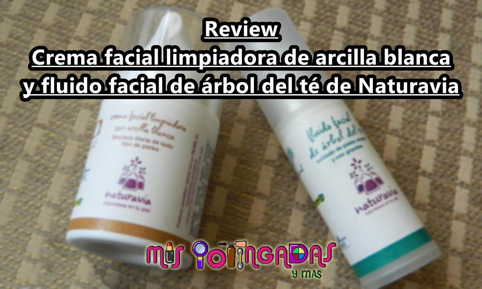 Review | Crema facial limpiadora de arcilla blanca y fluido facial de árbol del té de Naturavia | Colaboración La boutique natural
