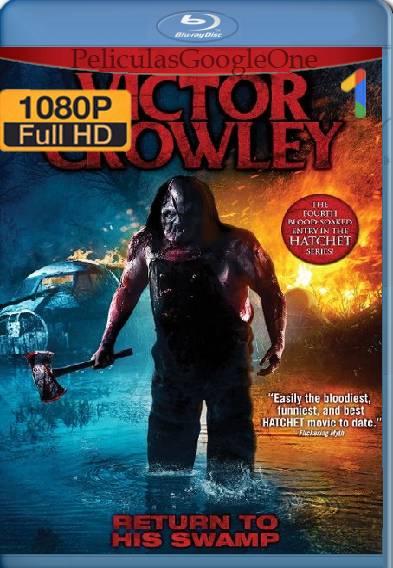 Victor Crowley (2017) HD [Latino-Ingles] [GoogleDrive]