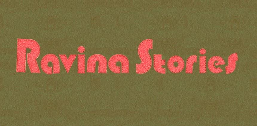 Ravina Stories