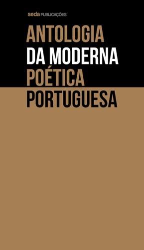 Antologia da Moderna Poética Portuguesa