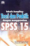 AJIBAYUSTORE  Judul Buku : Teknik Sampling : Teori dan Praktik dengan menggunakan SPSS 15 Pengarang : Dr. Umi Narimawati, SE, MSi – Dadang Munandar, SE, MSi Penerbit : Gava Media